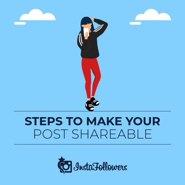 Steps to Make Your Post Shareable