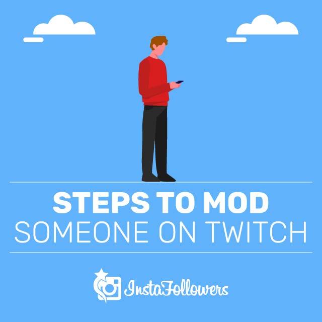 Steps to Mod Someone on Twitch