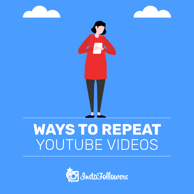 Ways to Repeat YouTube Videos