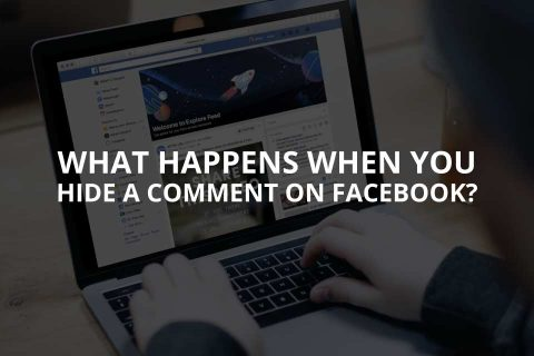 What Happens When You Hide a Comment on Facebook?