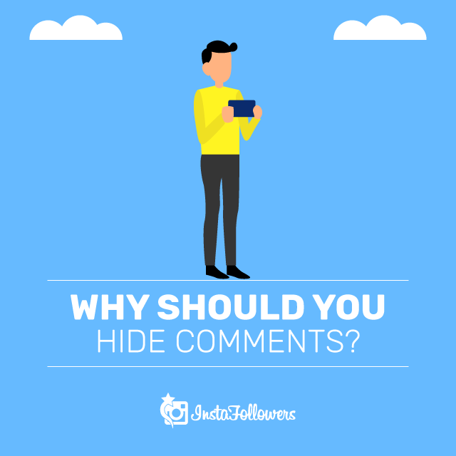 Why Should You Hide Comments