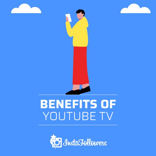 Benefits of YouTube TV