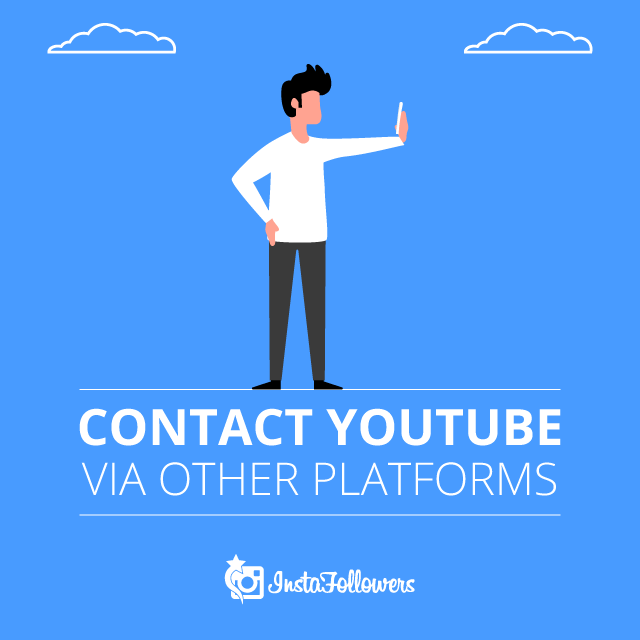 Contact YouTube via Other Platforms