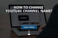 How to Change YouTube Channel Name?