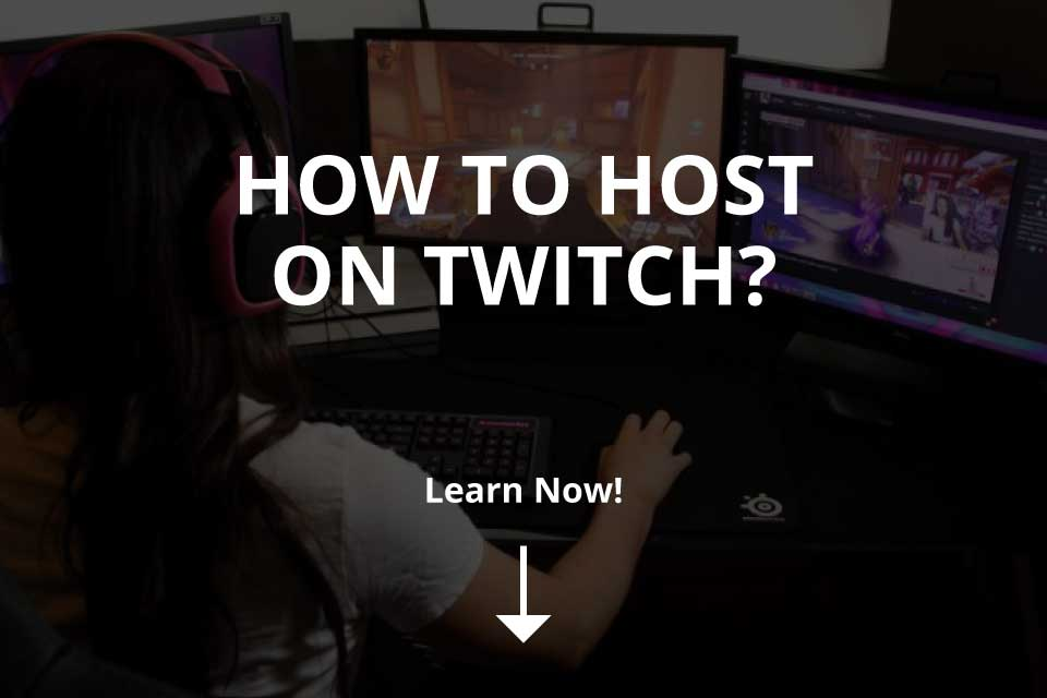 How to Host on Twitch [+ Steps] (2020)