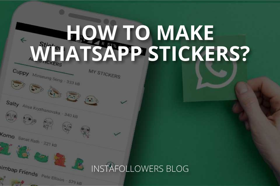 How to Make WhatsApp Stickers?