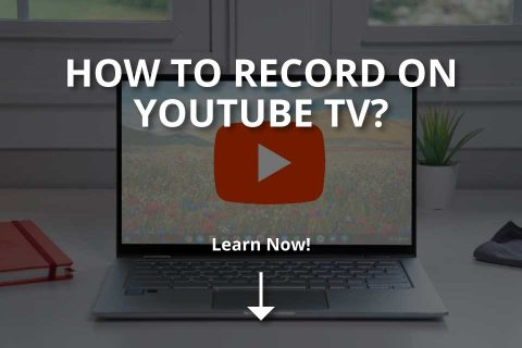 How to Record on YouTube TV? (2020)