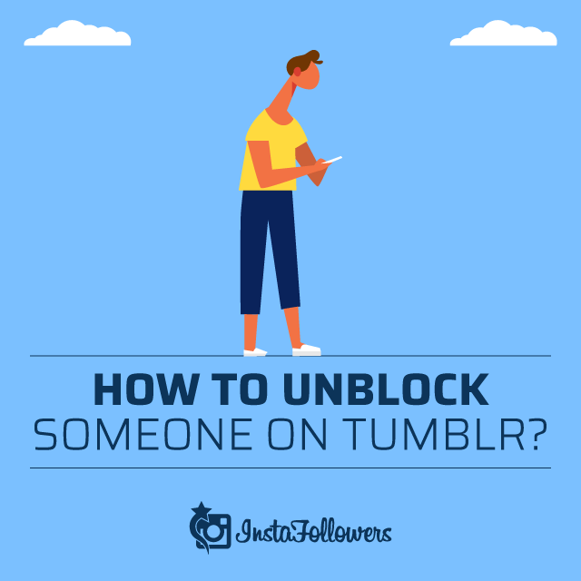 How to Unblock Someone on Tumblr