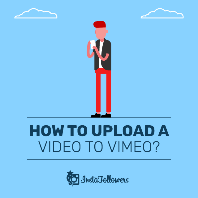 How to Upload a Video to Vimeo