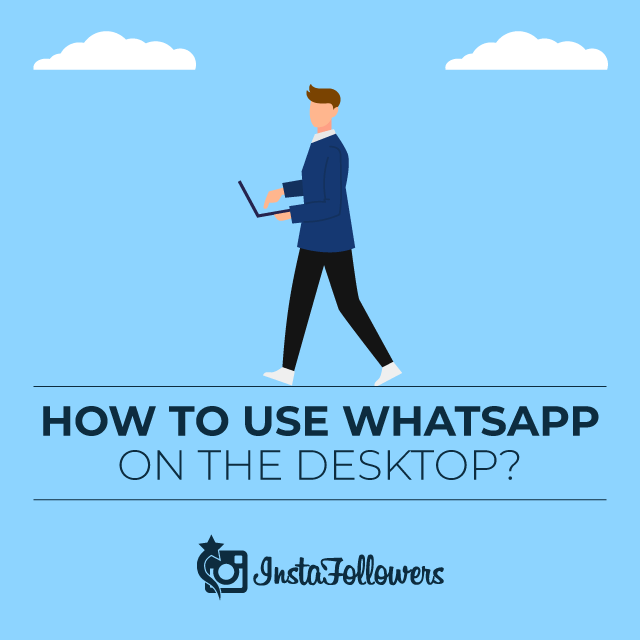how to use whatsapp on the desktop