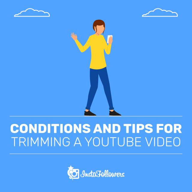 Trimming a YouTube Video