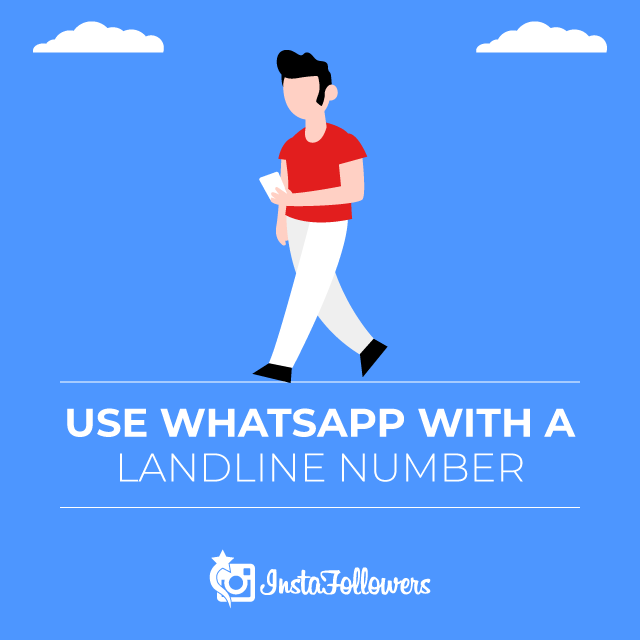 Use WhatsApp with a Landline Number