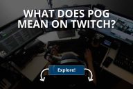 What Does Pog Mean on Twitch? (2020)