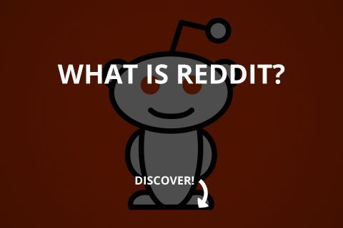 What Is Reddit And Why Use It? (2021)