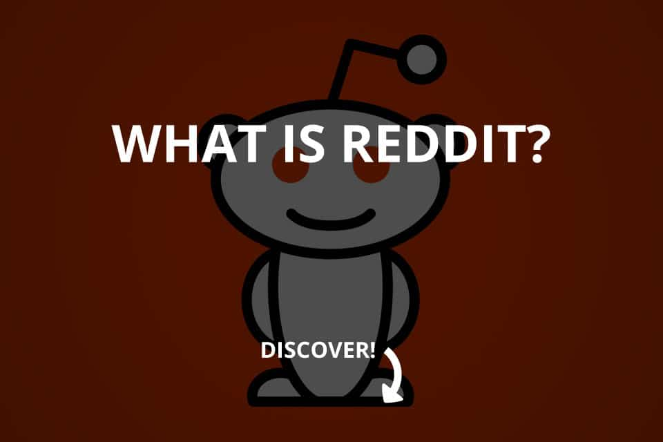 What Is Reddit And Why Use It? (2020)