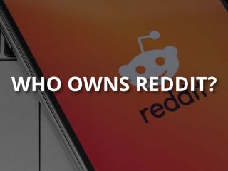 Who Owns Reddit? (& What Is It About?)