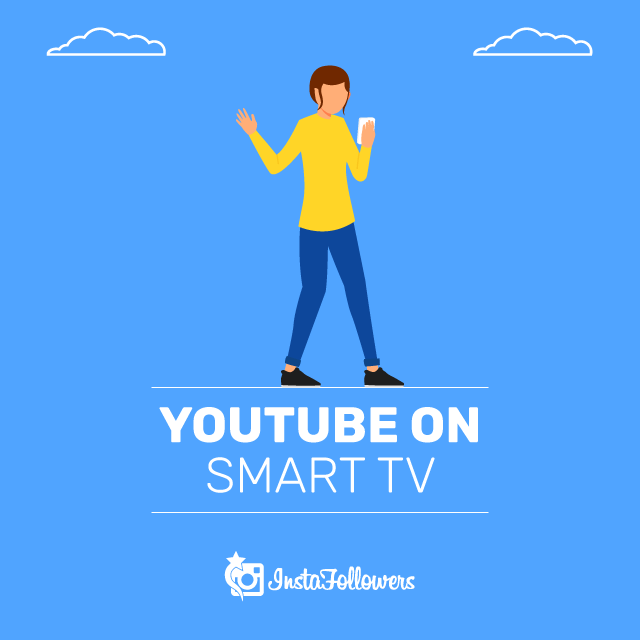 Use YouTube on Smart TV