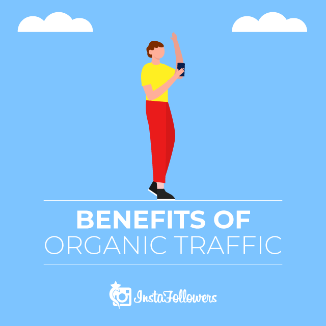 Benefits of Organic Traffic
