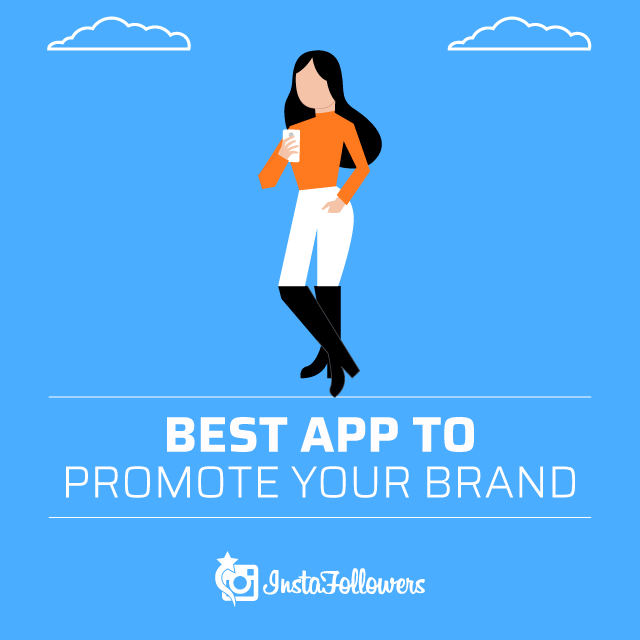 Best App to Promote Your Brand