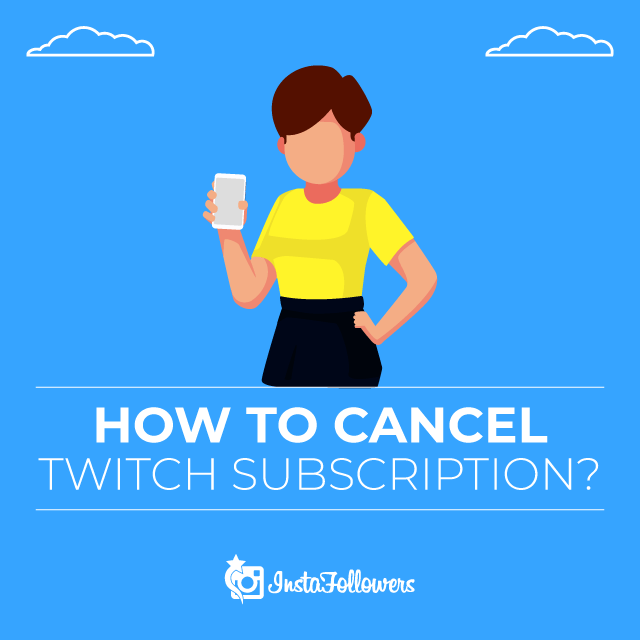 How to Cancel Twitch Subscription