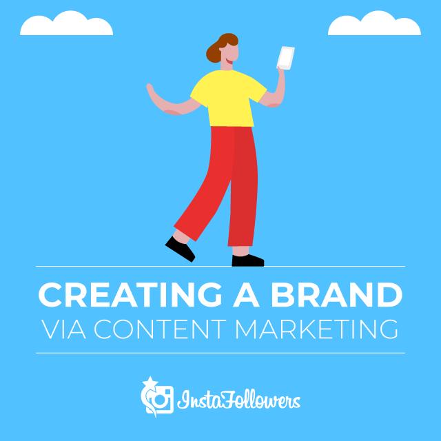 Creating a Brand via Content Marketing