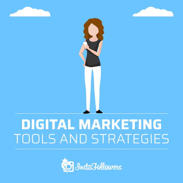 Digital Marketing Tools and Strategies