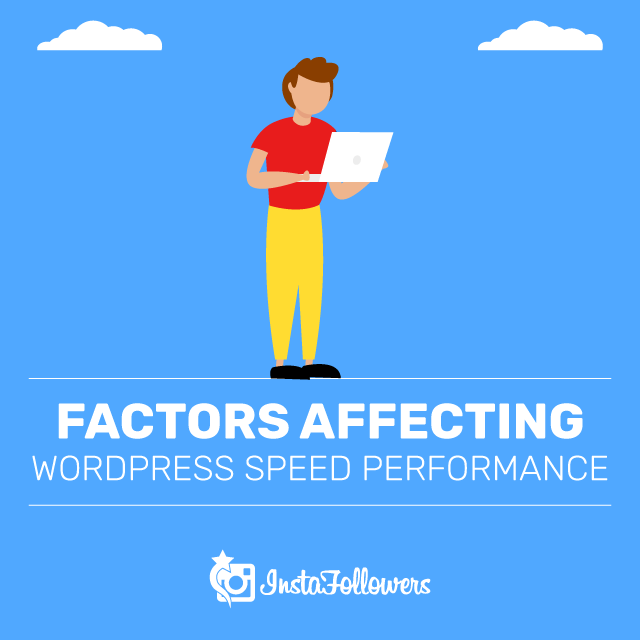 Factors Affecting WordPress Speed Performance