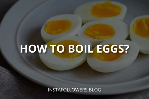 How to Boil Eggs? (Soft, Medium, and Hard Eggs)