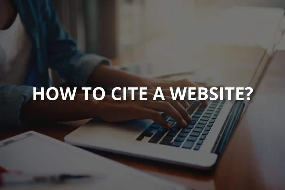How to Cite a Website? (APA, MLA, Chicago)