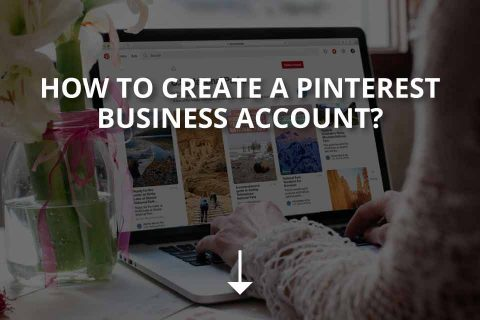 How to Create a Pinterest Business Account?