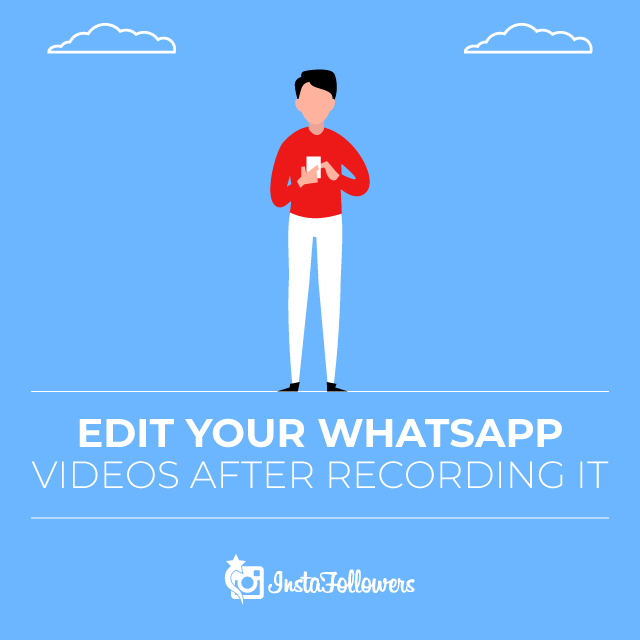 How to Edit WhatsApp Videos