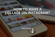 How to Make a Collage on Instagram