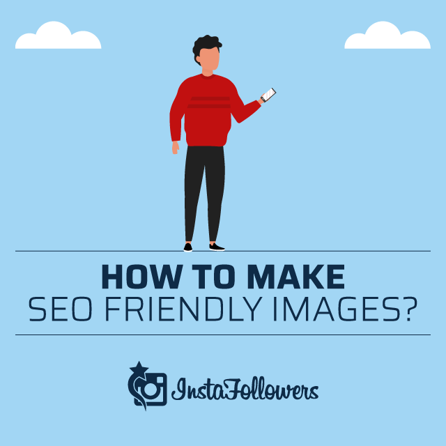 How to Make SEO Friendly Images
