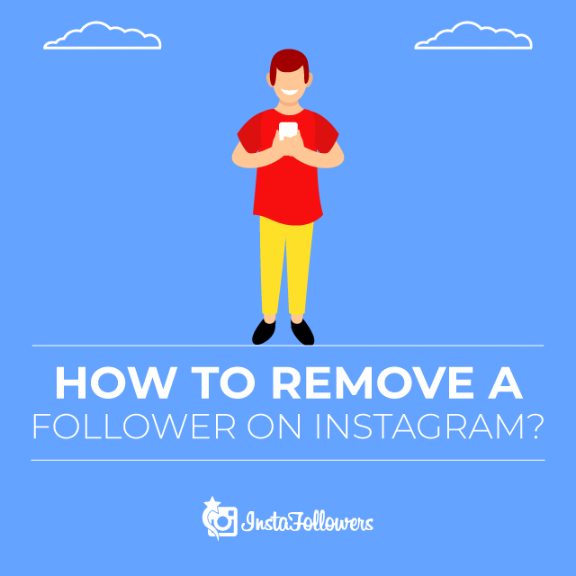 Remove a Follower on Instagram