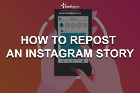 How to Repost an Instagram Story (2021)