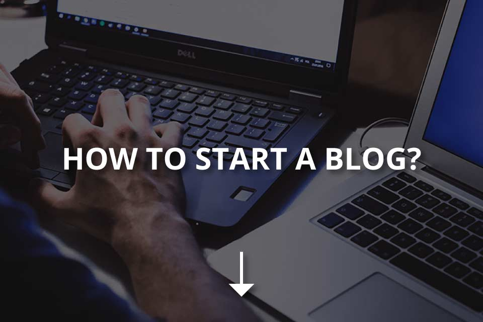 How to Start A Blog? (Step by Step Guide)