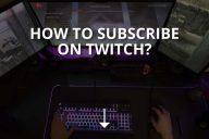 How to Subscribe on Twitch? (+ Packages)