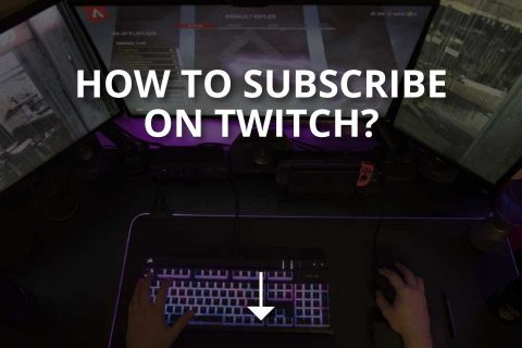 How to Subscribe on Twitch? (+Subscribtion Packages)