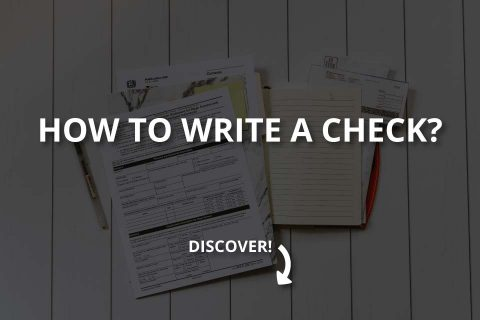 How to Write a Check? (Step by Step Guide)