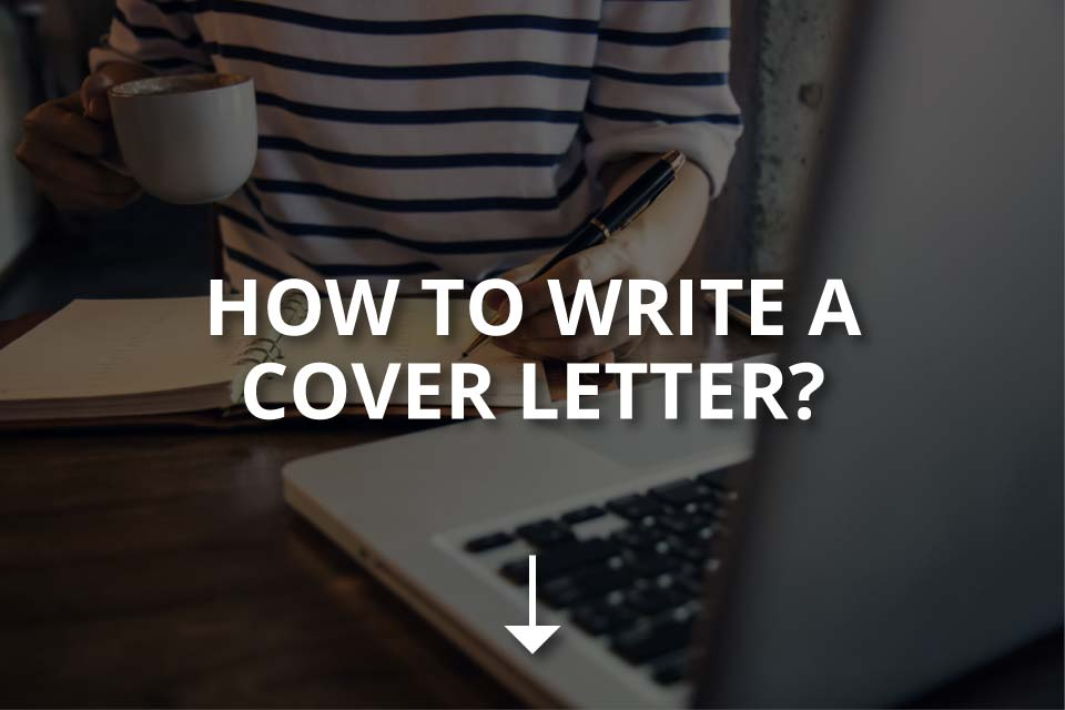 How to Write a Cover Letter? (+5 Key Points)