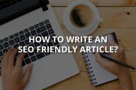 How to Write an SEO Friendly Article?