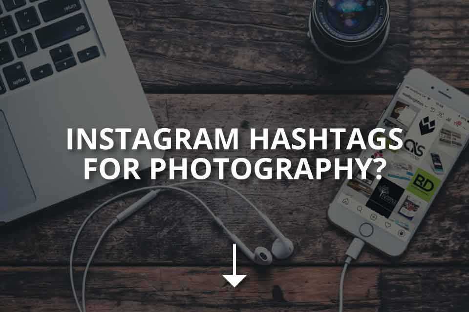 Instagram Hashtags for Photography