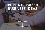 Internet-Based Business Ideas (2020)