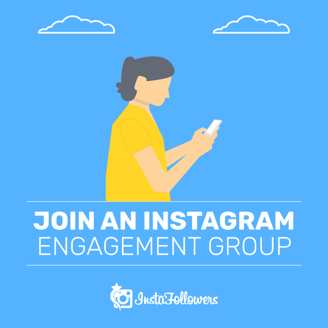 Join Engagement Groups on Instagram