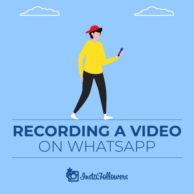 Record a WhatsApp Video