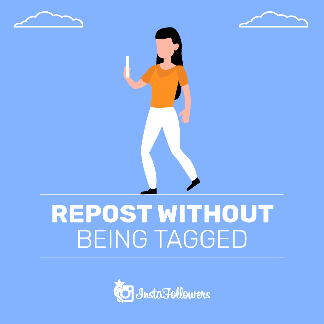Repost Instagram Stories Without Tag