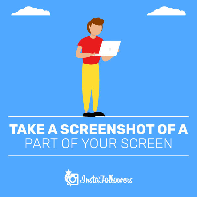 Take a Screenshot of a Part of Your Screen