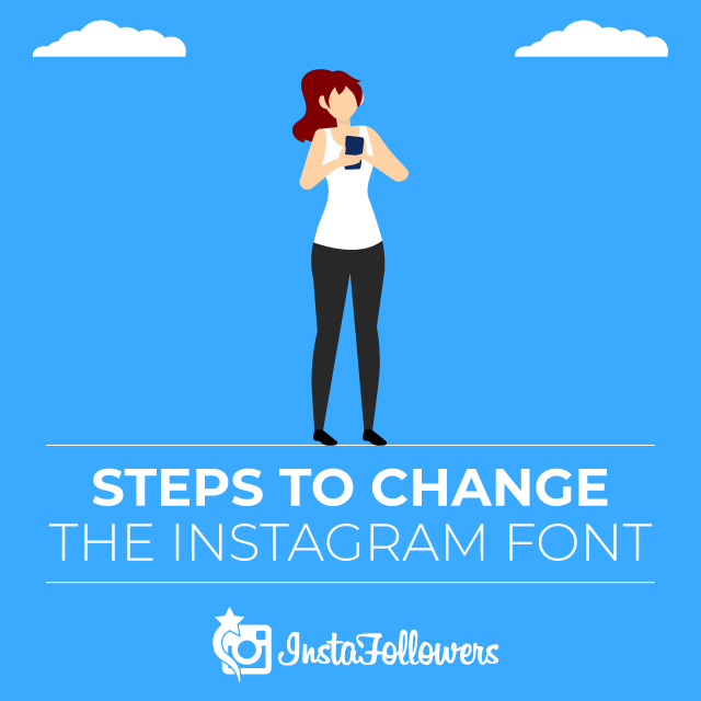 Steps to Change the Instagram Font