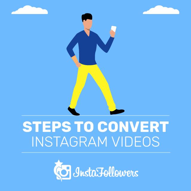 Steps to Convert Instagram Videos