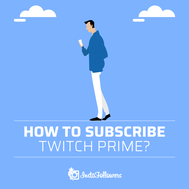 Subscribe Twitch Prime